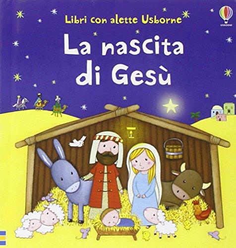 La nascita di Gesù. Ediz. illustrata: La nascita di Gesu: 1
