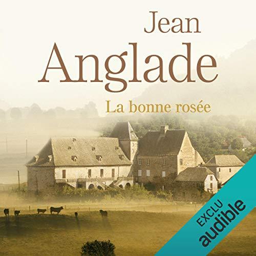 La bonne rosée audiobook cover art