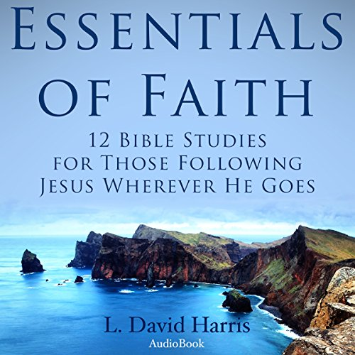 Essentials of Faith audiobook cover art