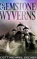 Gemstone Wyverns: Large Print Hardcover Edition