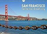 SAN FRANCISCO California's Dream City (Wall Calendar 2022 DIN A4 Landscape): Visit the popular places (Monthly calendar, 14 pages )