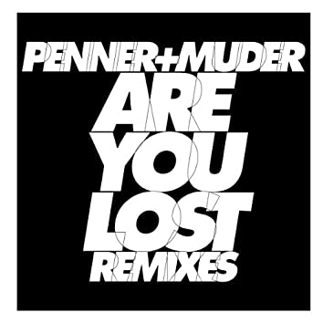 Are You Lost (Remixes)