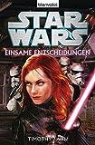 Star Wars™ - Einsame Entscheidungen: Roman