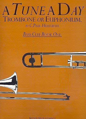 A Tune A Day Vol.1: For Trombone (bombardino, Barítono