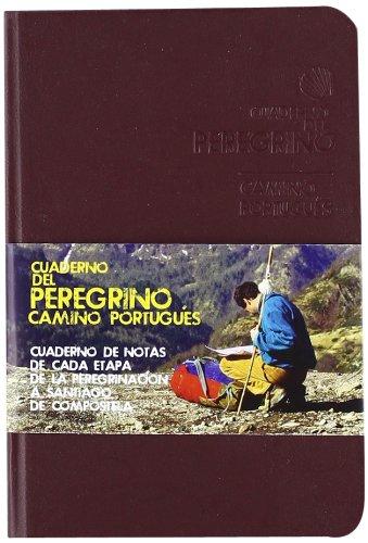 Cuaderno del Peregrino. Camino Portugués (Camino De Santiago)