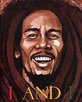I and I Bob Marley by Tony Medina(2013-06-15)