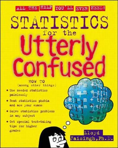 Download Statistics for the Utterly Confused (Schaum's Outline) 0071350055