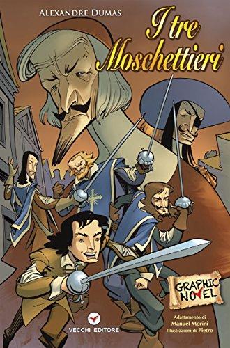 I tre Moschettieri: I Grandi classici a fumetti (Italian Edition)