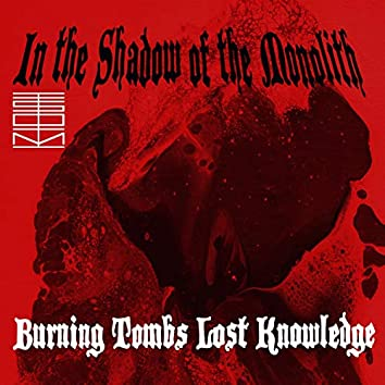 Burning Tombs Lost Knowledge