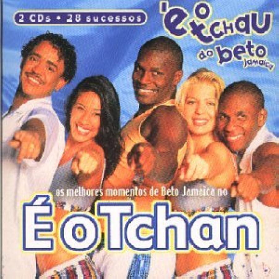 E O Tchan De Beto Jamaica