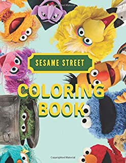 Sesame Street Coloring Book: Sesame Street, 130 Different Coloring Pictures, For Kids, Crafts for Children, Coloring Pictu...