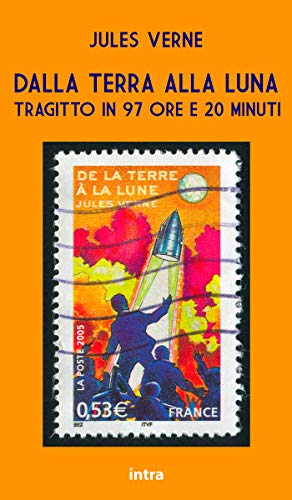 Dalla Terra alla Luna (Italian Edition)