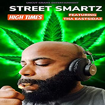 High Times (feat. Tha East Sidaz)