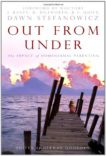 Image of Out From Under: The Impact of Homosexual Parenting