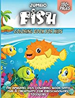 Jumbo Fish Coloring Book For Kids: Fantastic Gift For Boys & Girls, Ages 4-8 (Kids Coloring Activity Books)