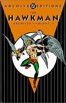 The Hawkman Archives, Vol. 1 - Book  of the DC Archive Editions
