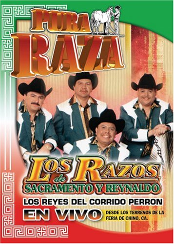 """Los Razos De Sacramento y Renaldo: Pura Raza - """"Los Reyes del Corrido Perron"""" En Vivo"""