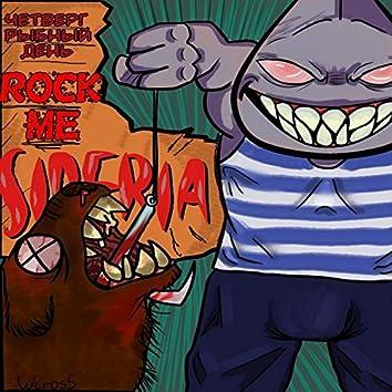 Rock Me Siberia