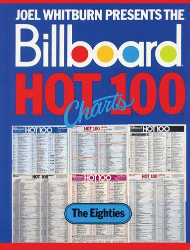 Joel Whitburn Presents the Billboard Hot 100 Charts: The 8OS (Record Research Series) - Whitburn, Joel