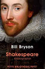Shakespeare. Antibiographie de Bill Bryson