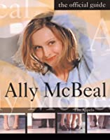 Ally McBeal: The Official Guide