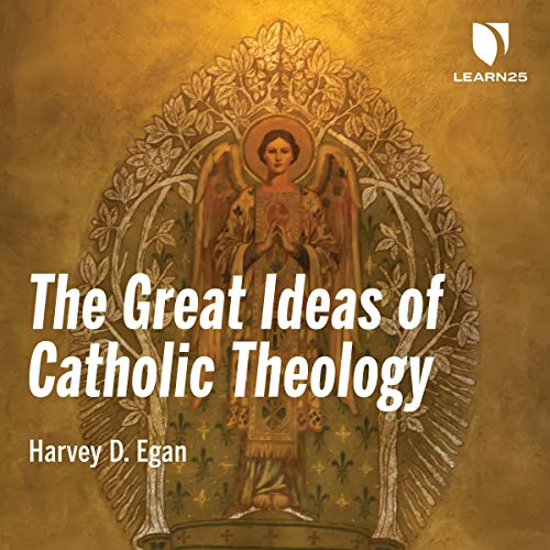 The Great Ideas of Catholic Theology  By  cover art