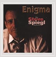 Enigma-the Steve Spiegl Big Band