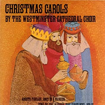 Christmas Carols by The Westminster Cathedral Choir