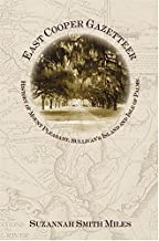East Cooper Gazetteer:: History of Mount Pleasant, Sullivan's Island and Isle of Palms (American Chronicles)