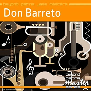 Beyond Patina Jazz Masters: Don Barreto