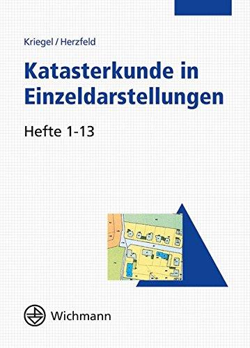 Katasterkunde in Einzeldarstellungen: Hefte 1-13