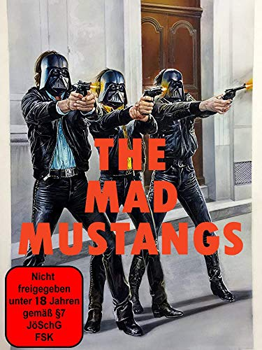 The Mad Mustangs (Mad Foxes II: Rückkehr der Todesbrigade)