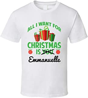 5070c8c208f yeoldeshirtshop All I Want for Christmas is Emmanuelle Random First Name T  Shirt