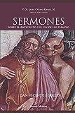San Vicente Ferrer. Sermones sobre el Anticristo y el fin de los tiempos