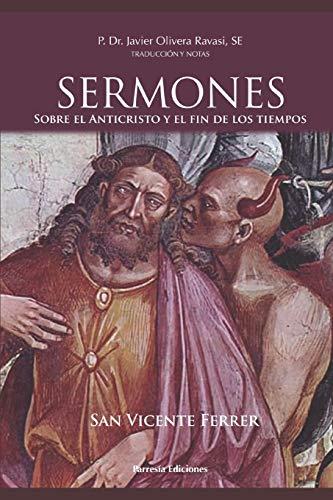 San Vicente Ferrer. Sermones sobre el Anticristo y el fin de los tiemp