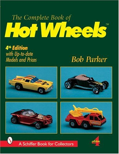 Complete Book of Hot Wheels (Schiffer Military History)
