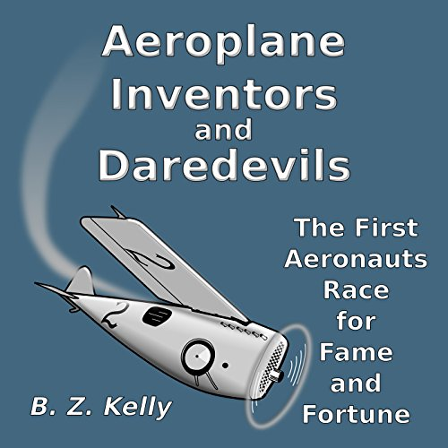 Aeroplane Inventors and Daredevils audiobook cover art