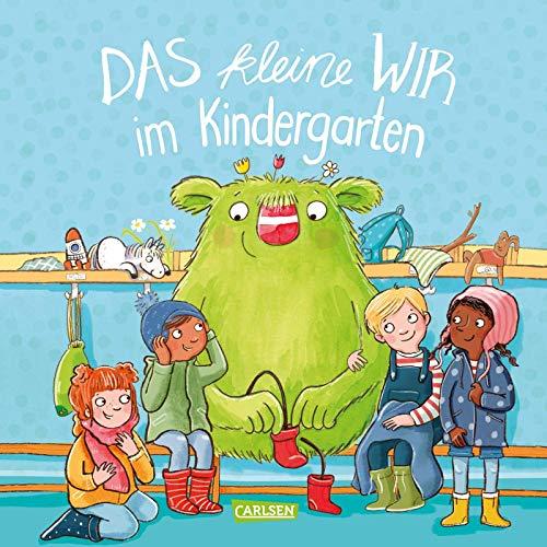 Das kleine WIR im Kindergarten: Bilderbuch für Kinder ab 3 über das WIR-Gefühl und Zusammenhalt in der Kita