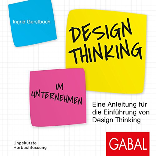 Design Thinking im Unternehmen audiobook cover art