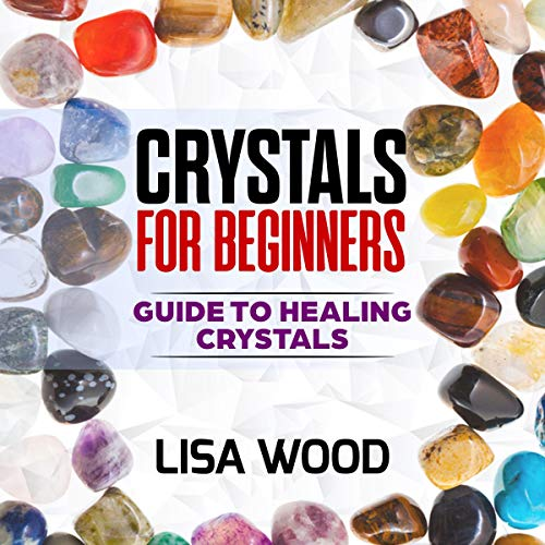 Crystals for Beginners: Guide to Healing Crystals Titelbild