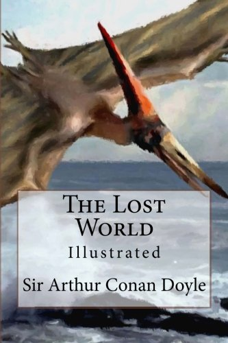 The Lost World: Illustrated