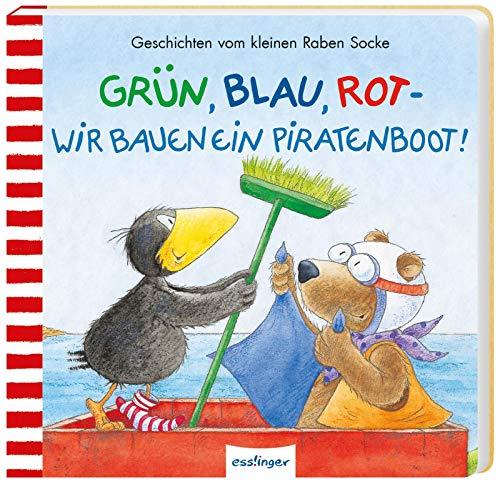 Grün, Blau, Rot – wir bauen ein Piratenboot! (Der kleine Rabe Socke)