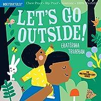 Let's Go Outside! (Indestructibles)