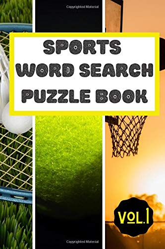 Sports Word Search Puzzle Book Vol 1: Football Basketball Baseball Ice Hockey Soccer Sports Puzzle Activity  Book Games For Kids & Adults Small Size