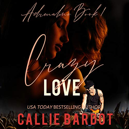 Crazy Love Audiobook By Callie Bardot cover art