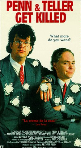 Penn & Teller Get Killed [VHS]