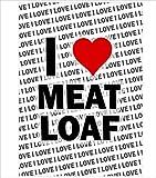 AK Giftshop Poster – I Love Meat Loaf – Geschenk –