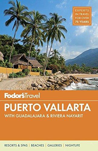 Fodor's Puerto Vallarta (Fodor's Travel) [Idioma Inglés] (Full-color Travel Guide)