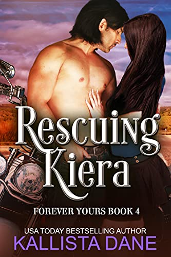 Rescuing Kiera: a Paranormal Time Travel Fantasy Romance (Forever Yours Book 4) (English Edition)