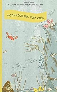 Rockpooling for kids: Exploring nature's rockpools journal